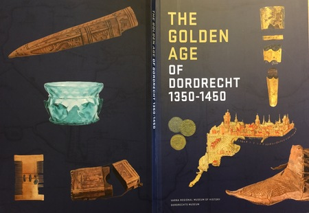 The Golden Age of Dordrecht, 1350-1450